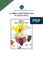 DR.CHÁVEZ, MOISÉS. La Biblia Decodificada. California Biblical University of Perú.pdf