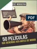 50 peliculas que deberias ver a - Jose Noguera.pdf
