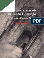 4. El Antiguo Convento de Santo Domingo en Tecpatan Coneculta-Unicach.pdf