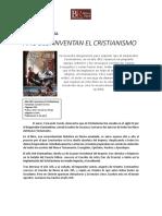 Dossier de Prensa a o 303. Inventan El Cristianismo