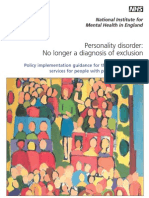 Personality Disorder- No Loger a Diagnosis of Exclusion