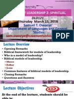 15.03.2018-DLD121 Models of Leadership -Spiritual Dr Owoye
