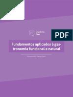 Fundamentos Aplicados à Gastronomia Func. e Natural - Estudo de Caso