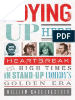 William Knoedelseder Im Dying Up Here Heartbreak and High Times in Stand-up Comedys Golden Era.pdf
