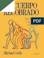 El Cuerpo Recobrado (Introducci - Michael Gelb (3)