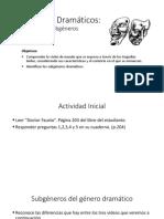 Género dramático - Subgéneros del teatro - primero medio.pptx
