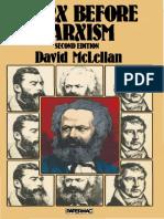David McLellan (auth.)-Marx before Marxism-Palgrave Macmillan UK (1980).pdf