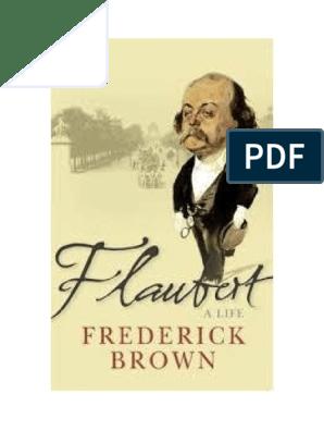 Flaubert Una Vida Frederick Brownpdf Cirugía Napoleón