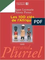 100 Cles de l'Afrique, Les - Leymarie, Philippe & Perret, Thierry