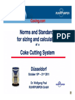 Norms and Standards for Sizing and Calculation of a Coke Cutting System Paul Ruhrpumpen DCU Dusseldorf 2011