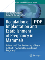 [Advances in Anatomy, Embryology and Cell Biology 216] Rodney D. Geisert, Fuller W. Bazer (eds.) - Regulation of Implantation and Establishment of Pregnancy in Mammals_ Tribute to 45 Year Anniversary of Roge.pdf
