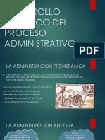 DESARROLLO HISTORICO DEL PROCESO ADMINISTRATIVO.pptx