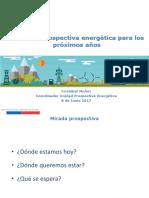 20170607Politica y Prospectiva Energetica Para Los Proximos a Os