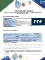 Guía de Actividades y Rubrica de Evaluación - Fase 2 - Control Estadístico de Procesos Por Variables (1)