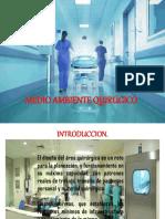 Medio Ambiente Quirurgico Ppt.