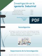 Investigación en La Ingeniería Industrial