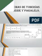 unidad 2 Sistemas de tuberÃ_as en serie y paralelo