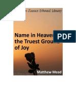 A Name in heaven, the Truest Ground of Joy - Matthew Mead.pdf