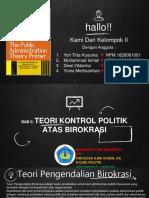 Presentasi Kel.2 - Teori Kontrol Politik Atas Birokrasi