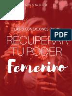 3+Conexiones+Para+Recuperar+tu+Poder+Femenino+Escuela+de+Felicidad+Chamalu.compressed
