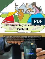 Camilo Ibrahim Issa - El Comercio y Su Evolución, Parte II