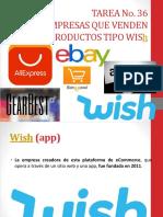 Tarea No. 38 (5 Empresas Que Se Dedican a Vender Productos Tipo Wis)