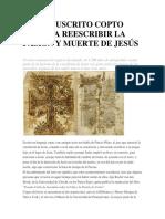 Un Manuscrito Copto Invita a Reescribir La Pasión y Muerte de Jesús