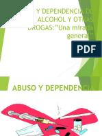 Abuso y Dependencia de Alcohol y Otras Drogas