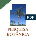 Biologia - Pré-Vestibular Dom Bosco - Botânica - Pesquisa de Espécies