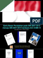 Garis Besar Perubahan Pada SNI 2847-201X berbasis ACI 318M-14 - 08.02.2019. Malang.pdf