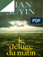 Le Deluge Du Matin - Suyin, Han