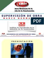 Residencia y SupervisioÌ-n de Obra y su Marco Normativo 2012.pdf