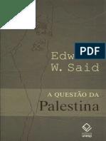 Edward W. Said - A Questão Palestina