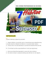 Palestra 03 - Os 7 Hábitos Dos Jovens Profissionais de Sucesso