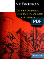 La verdadera historia de los cataros - Anne Brenon.pdf