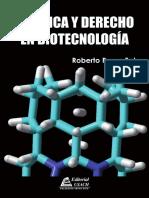 LIBRO - Bioética y derecho en biotecnología - 2014 - Roberto Rozas - 1 Edición.pdf
