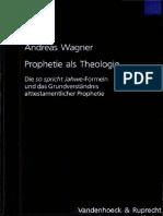 Andreas Wagner-Prophetie als Theologie.pdf