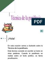 TÉCNICA DE LA PARÁFRASIS.
