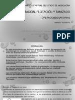 UNIDAD 3. ACCIÓN 3.4 PRESENTACIÓN PPT. SEDIMENTACIÓN, FLOTACIÓN Y TAMIZADO..pdf