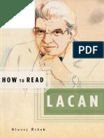 ŽIŽEK, Slavoj. How to read Lacan.pdf
