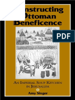 s Constructing Ottoman Beneficence, An Imperial Soup Kitchen in Jerusalem (2002).pdf