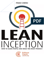 Lean Inception How to Align People and Build the Right Product