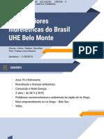 Centrais Hidreletricas - Belo Monte - Arthur, Nathan, Nycollas