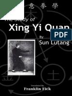 The Study of Xing Yi Quan_ Xing - Lutang Sun.pdf