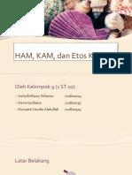 HAM, KAM, Dan Etos Kerja_klmpk 9_1st10