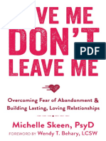 Love Me, Don't Leave Me - Overcoming Fear of Abandonment and Building Lasting, Loving Relationships.pdf