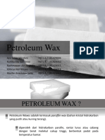 Petroleum Wax (Kelompok 5)