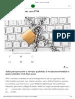 O Que é e Como Usar Uma VPN