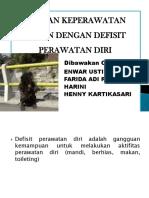 DEFISIT PERAWATAN DIRI KELOMPOK 5.pptx