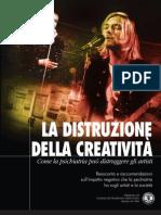 La Distruzione Della Creatività